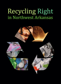 Recycling Right in Northwest Arkansas